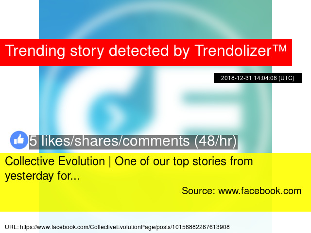 Collective Evolution | One of our top stories from yesterday