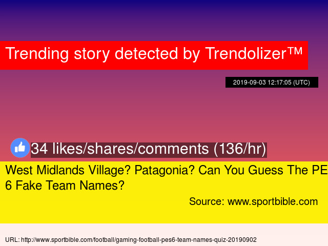 West Midlands Village? Patagonia? Can You Guess The PES 6